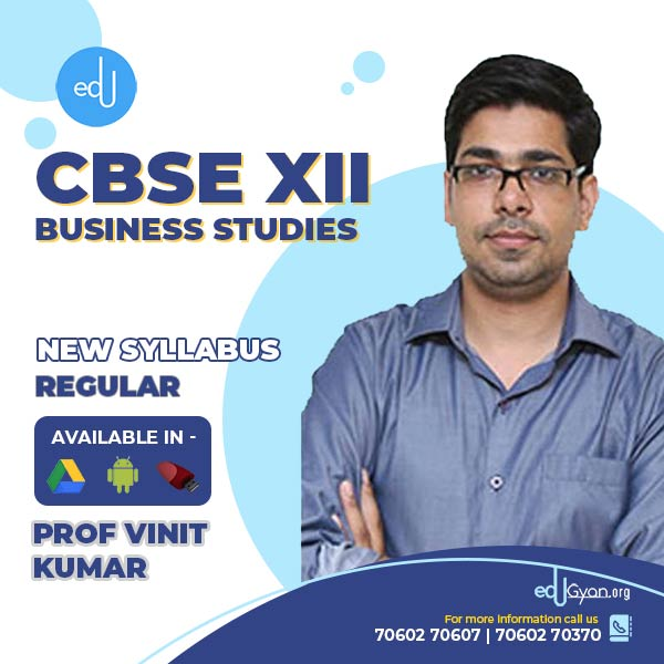 Class XII CBSE Business Studies By Prof Vinit Kumar