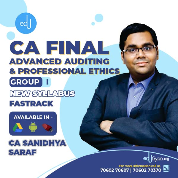 CA Final Advanced Auditing Fast Track By CA Sanidhya Saraf