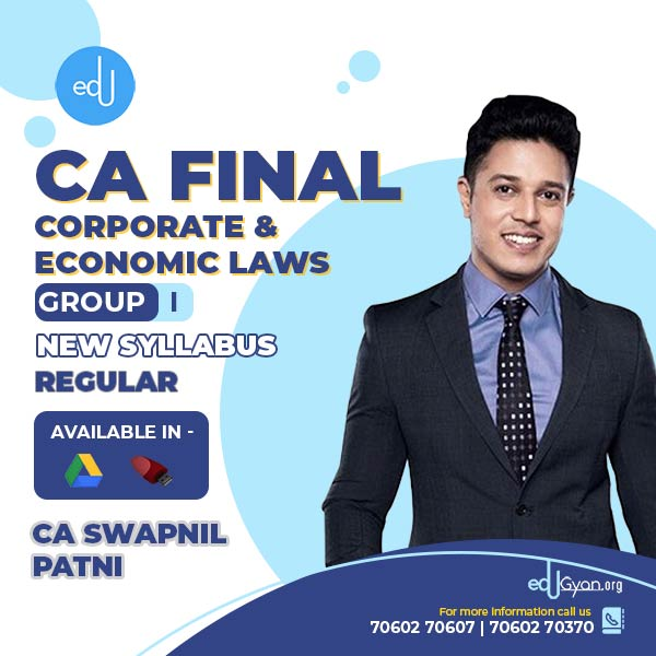 CA Final Corporate & Economic Laws By CA Swapnil Patni