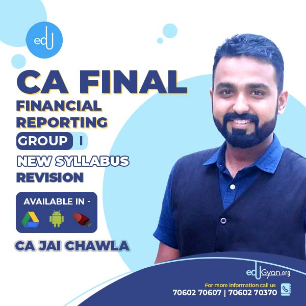 CA Final Financial Reporting Revision Booster By CA Jai Chawla