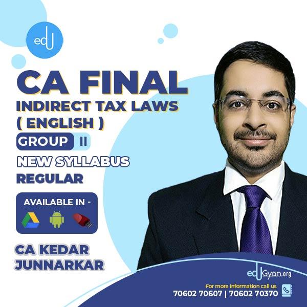 CA Final Indirect Tax Laws By CA Kedar Junnarkar