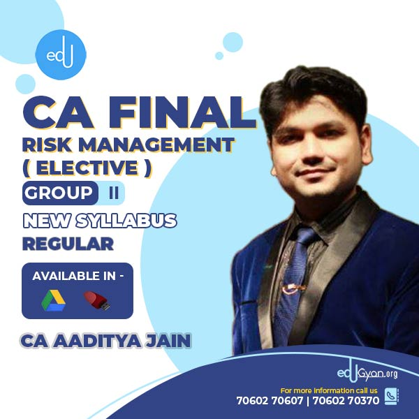 CA Final Risk Management Elective By CA Aaditya Jain