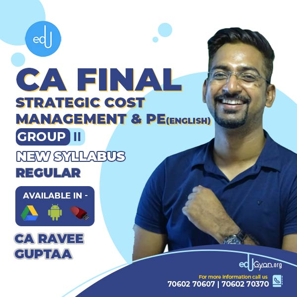 CA Final Strategic Cost Management & PE By CA Ravee Guptaa (English)