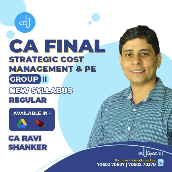 CA Final Strategic Cost Management & PE By CA Ravi Shanker