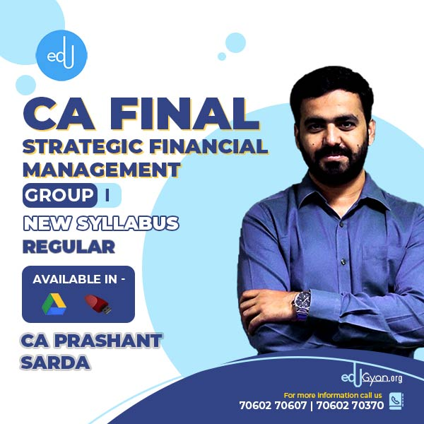 CA Final Strategic Financial Management By CA Prashant Sarda