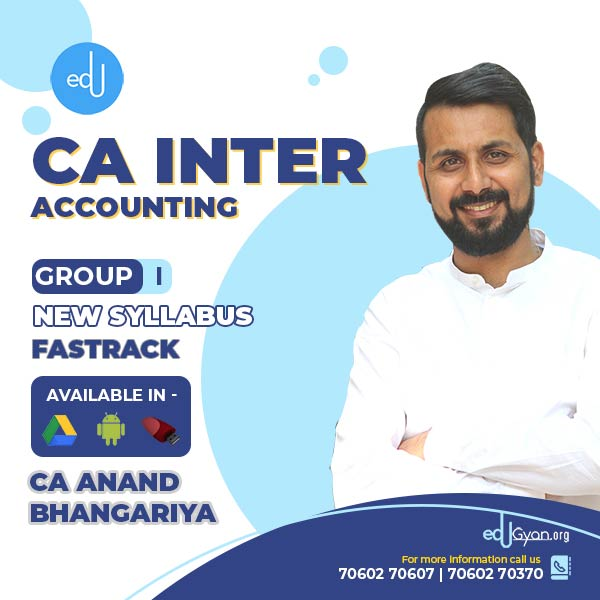 CA Inter Accounting Fast Track By CA Anand Bhangariya