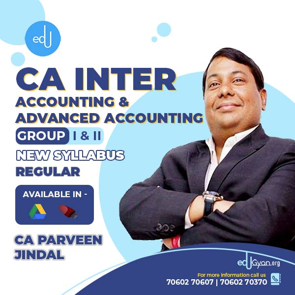 CA Inter Accounting & Advanced Accounting By CA Parveen Jindal