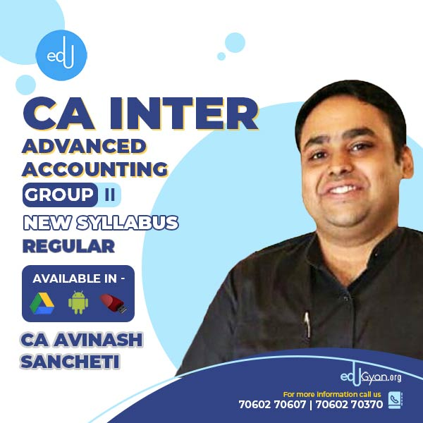 CA Inter Advanced Accounting By CA Avinash Sancheti