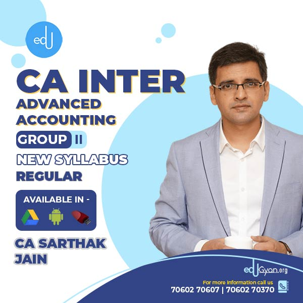 CA Inter Advanced Accounting By CA Sarthak Jain