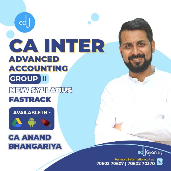 CA Inter Advanced Accounting Fast Track By CA Anand Bhangariya