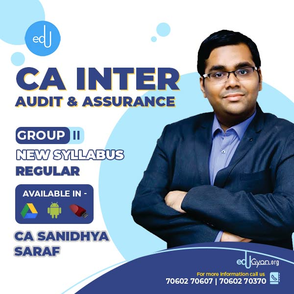 CA Inter Audit & Assurance By CA Sanidhya Saraf