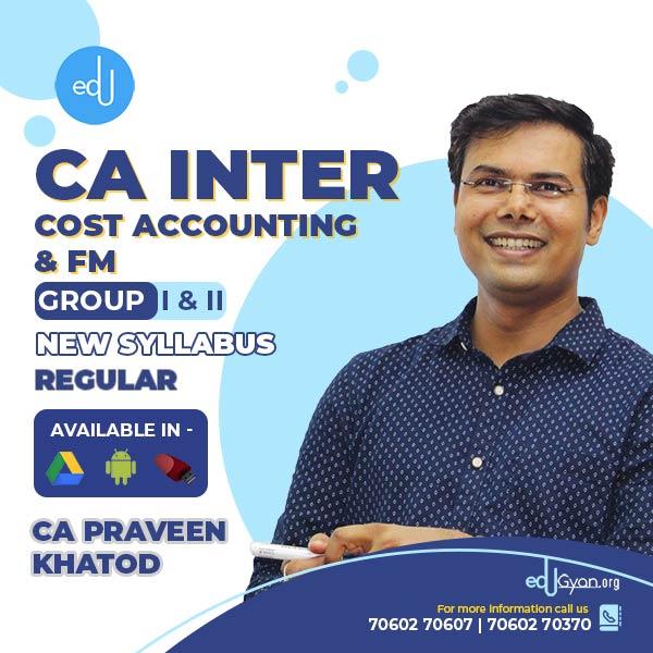CA Inter CMA & FM Combo By CA Praveen Khatod