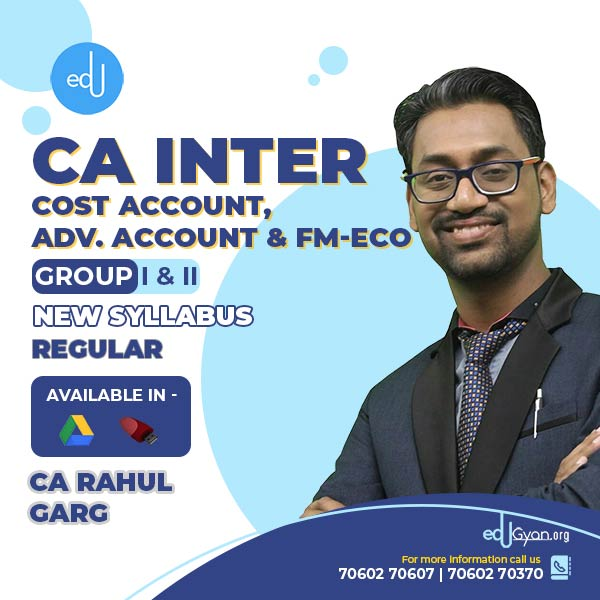 CA Inter Cost Account | Adv. Account | FM-Eco Combo by CA Rahul Garg