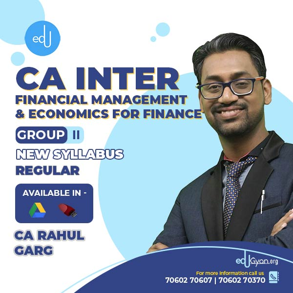 CA Inter Fin. Management & Eco. For Finance By CA Rahul Garg