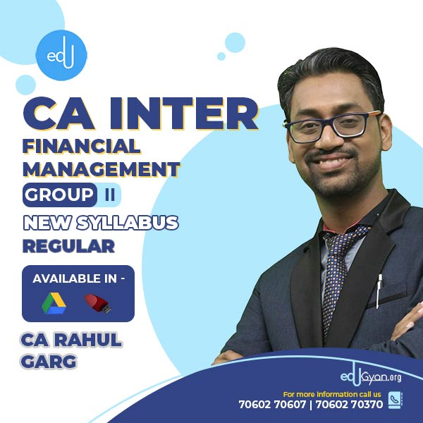 CA Inter Financial Management By CA Rahul Garg