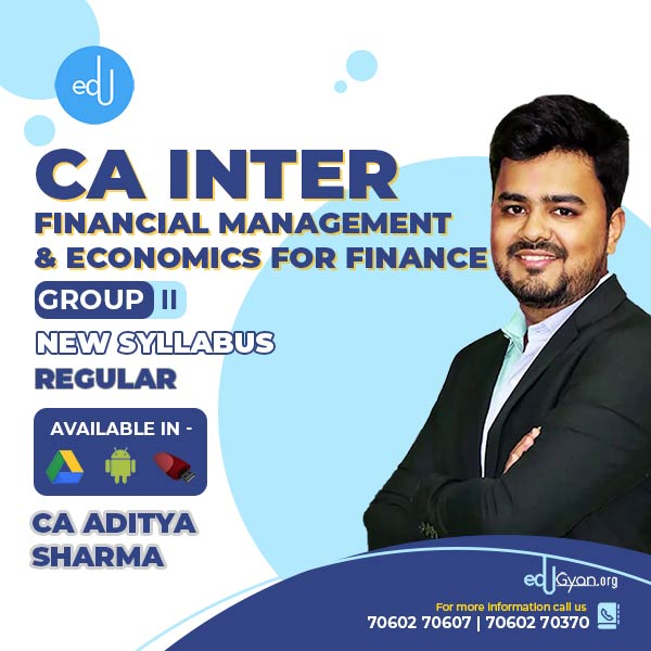 CA Inter Financial Management & Eco for Finance By CA Aditya Sharma