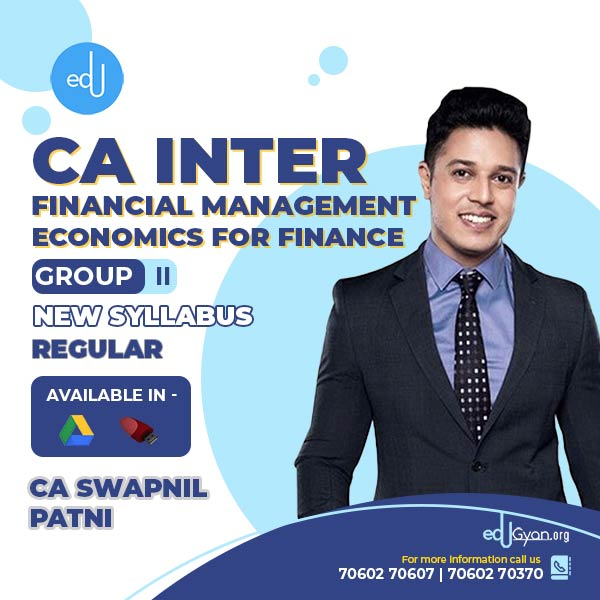 CA Inter Financial Mgt & Eco for Finance By CA Swapnil Patni