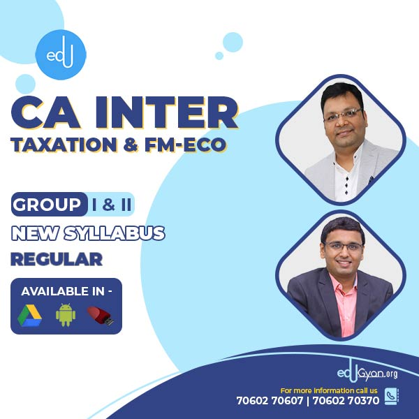 CA Inter Taxation & FM-Eco Combo By CA Satish Jalan & Nikunj Goenka