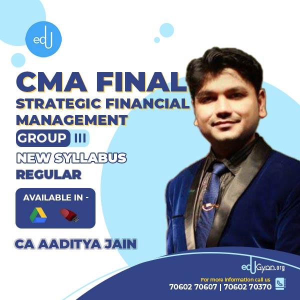 CMA Final Strategic Financial Management By CA Aaditya Jain