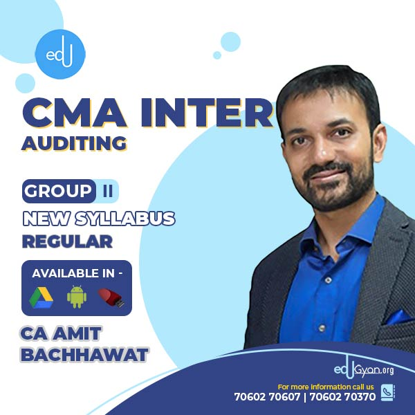 CMA Inter Auditing By CA Amit Bachhawat