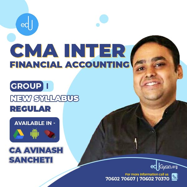 CMA Inter Financial Accounting By CA Avinash Sancheti