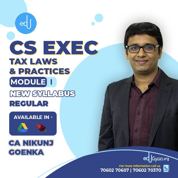 CS Executive Tax Laws & Practices By CA Nikunj Goenka
