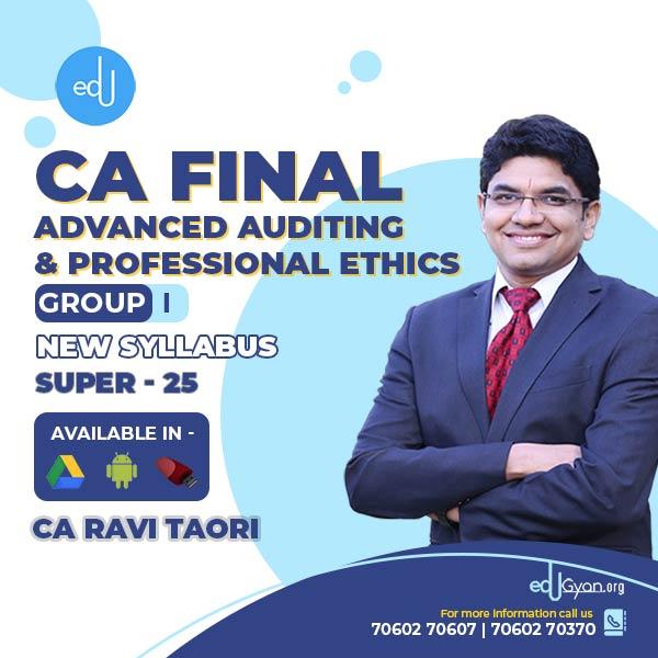 CA Final Advanced Auditing Super 25 Batch By CA Ravi Taori