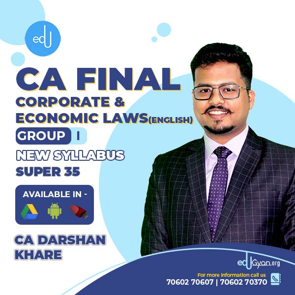 CA Final Corporate & Economic Laws Super 35 By CA Darshan Khare