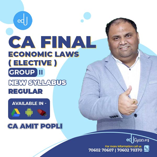CA Final Economic Laws Elective By CA Amit Popli