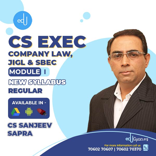 CS Executive Company Law+JIGL+SBEC Combo By CS Sanjeev Sapra