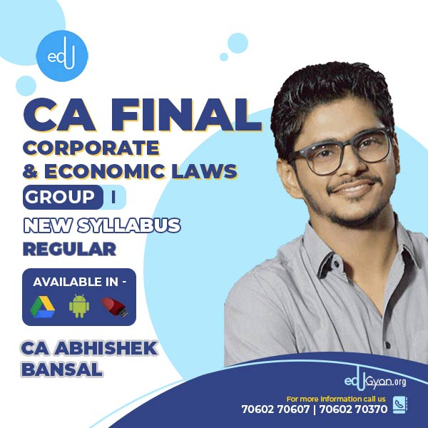 CA Final Corporate & Economic Laws By CA Abhishek Bansal