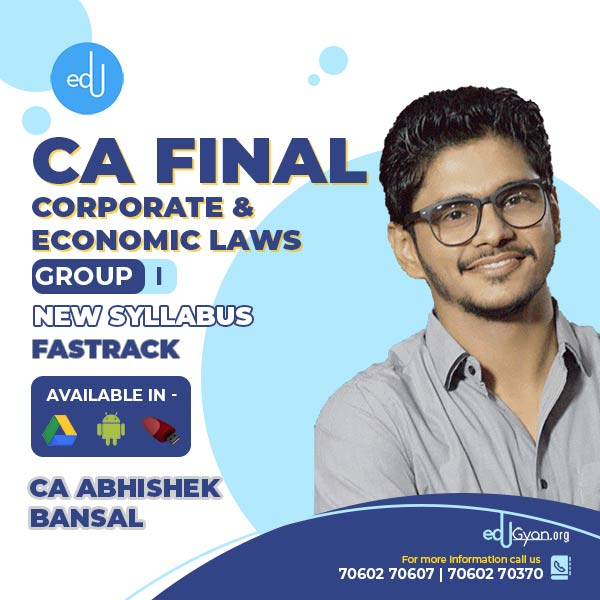 CA Final Corporate & Economic Laws FastTrack By CA Abhishek Bansal