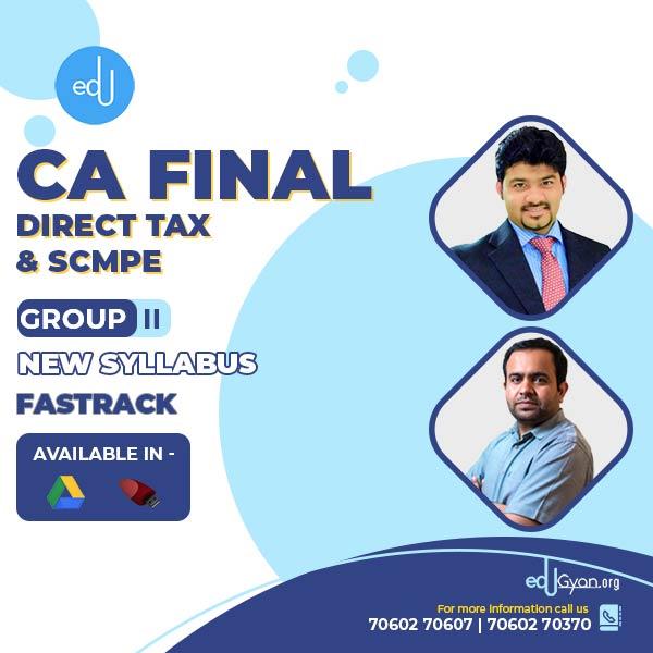 CA Final DT & SCMPE Fast Track Combo By CA Bhanwar Borana & CA Sankalp Kanstiya