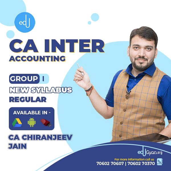 CA Inter Accounting By CA Chiranjeev Jain