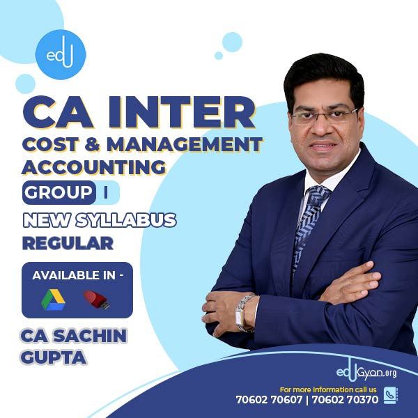CA Inter Cost & Management Accounting By CA Sachin Gupta