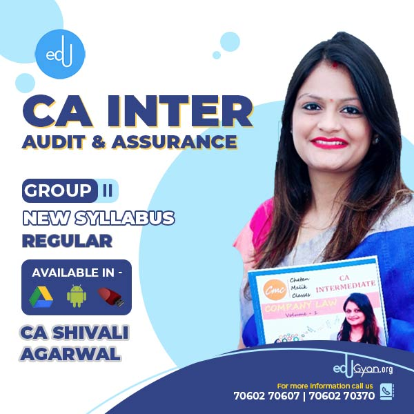 CA Inter Audit & Assurance By CA Shivali Agarwal