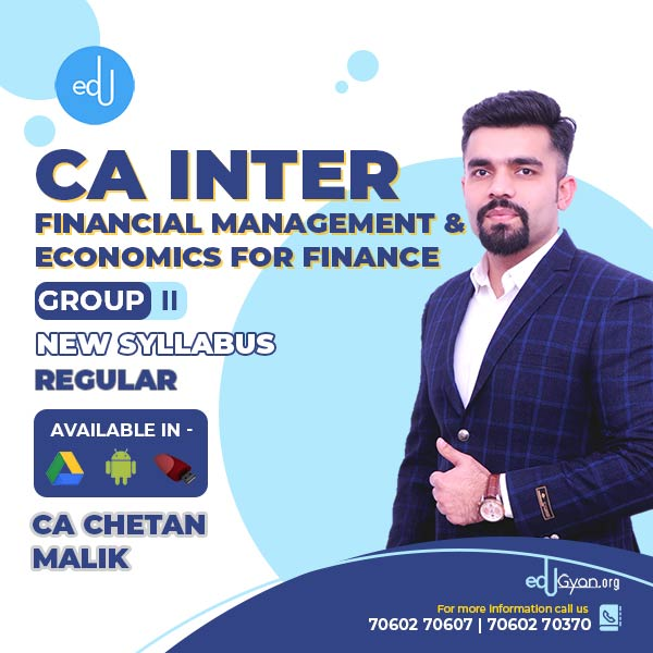 CA Inter Fin. Management & Eco. For Finance By CA CS Chetan Malik