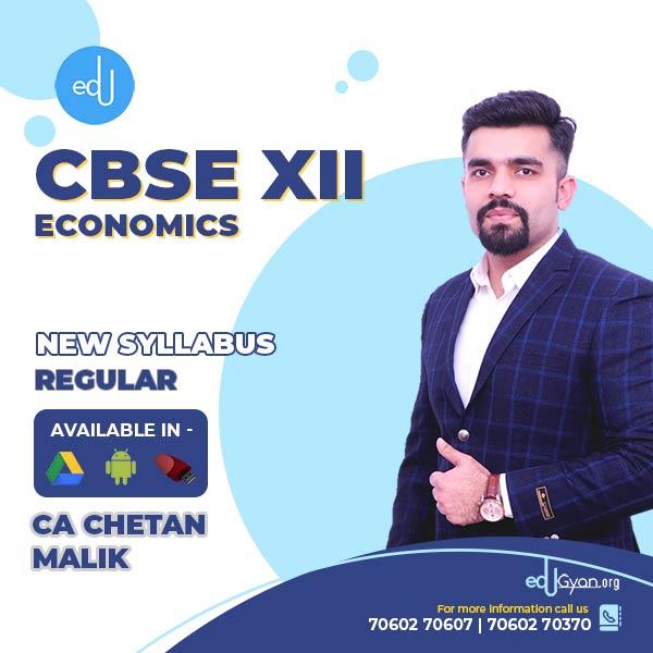 Class XII CBSE Economics By CA CS Chetan Malik