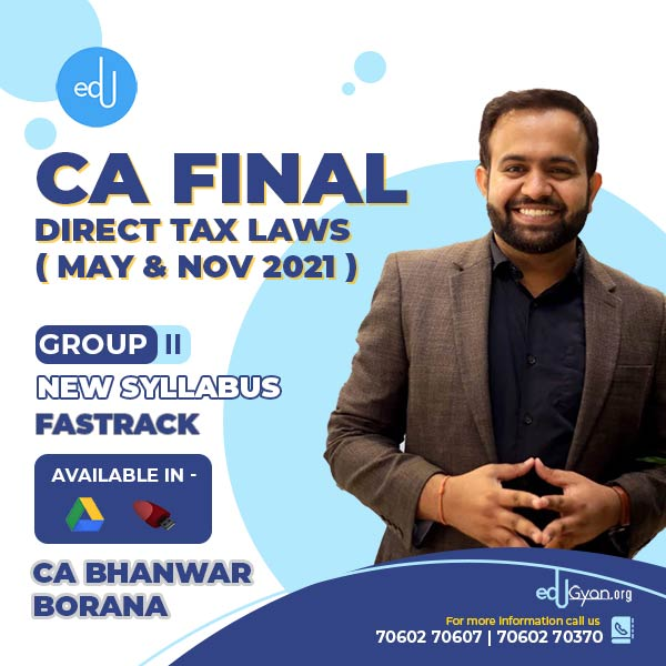 CA Final Direct Tax Laws Fast Track By CA Bhanwar Borana (English)