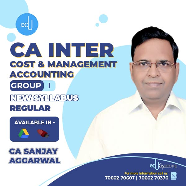 CA Inter Cost & Management Accounting By CA Sanjay Aggarwal