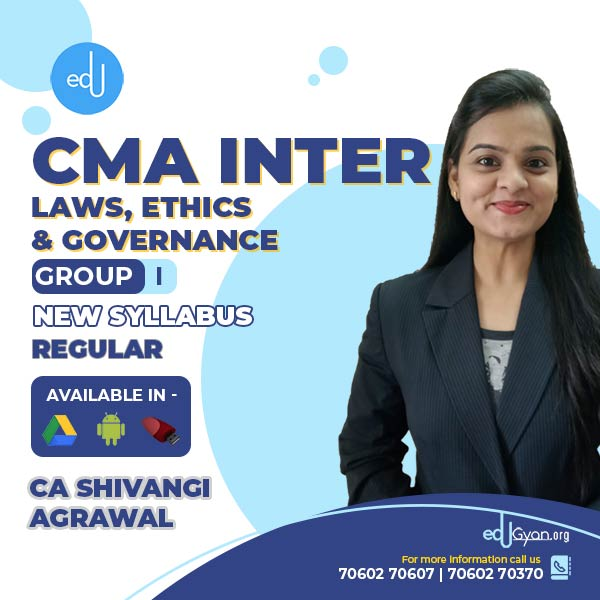 CMA Inter Laws, Ethics & Governance By CA Shivangi Agrawal
