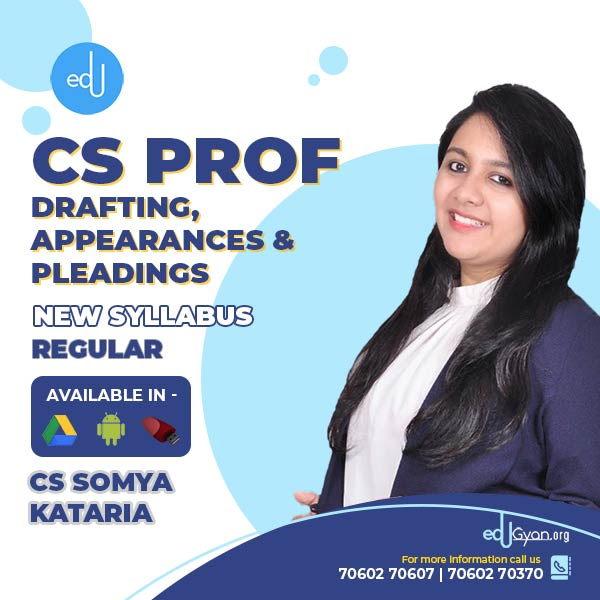 CS Professional Drafting, Appearances & Pleadings By CS Somya Kataria