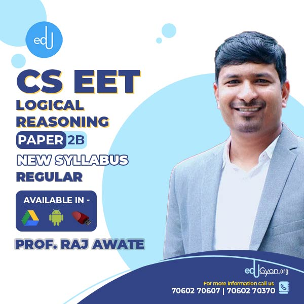 CSEET Logical Reasoning By Prof Raj Awate