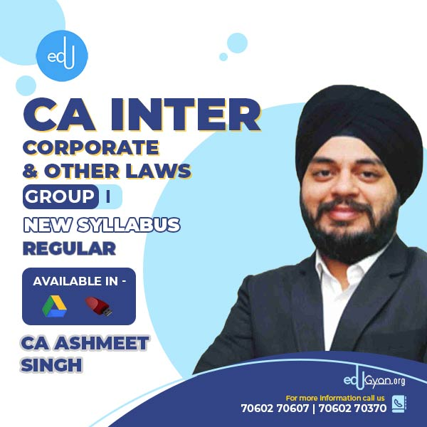CA Inter Corporate & Other Laws By CA Ashmeet Singh