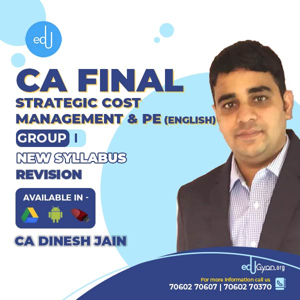 CA Final Strategic Cost Management & PE Revision By CA Dinesh Jain (English)