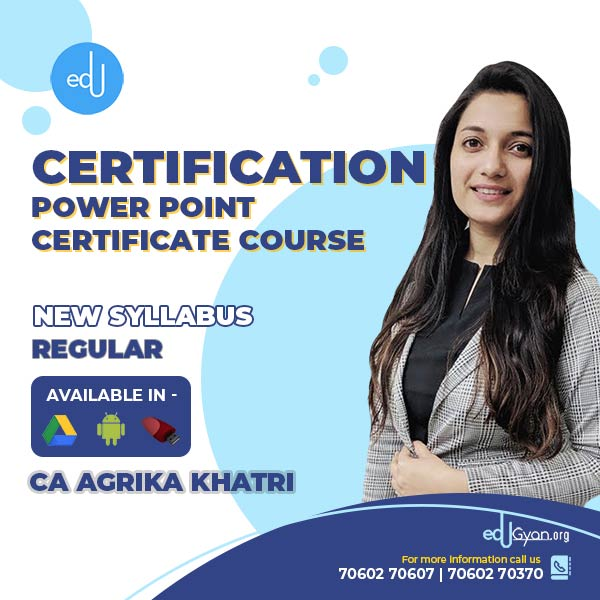 Power Point Certificate Course By CA Agrika Khatri
