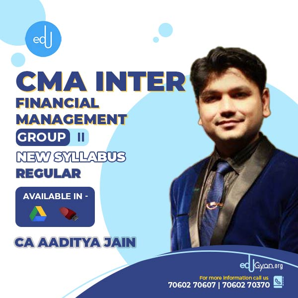 CMA Inter Financial Management By CA Aaditya Jain