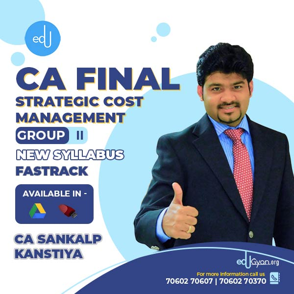 CA Final SCMPE Fast Track By CA Sankalp Kanstiya