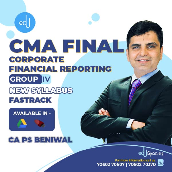 CMA Final Corporate Financial Reporting Fast Track By CA PS Beniwal