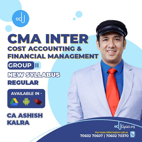 CMA Inter Cost Accounting & Financial Management By CA Ashish Kalra
